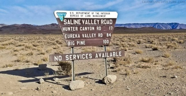 Hwy. 190 and Saline Valley Alt Route signs clearly says NO SERVICES. Enter at your own risk.